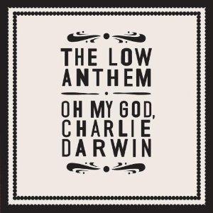 Folk für das 21. Jahrhundert – The Low Anthem